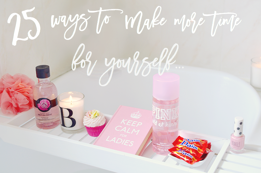 25 ways to make more time for yourself